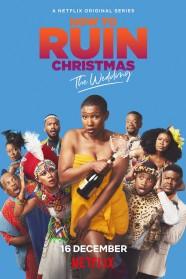 How To Ruin Christmas: The Wedding