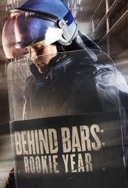 Behind Bars: Rookie Year