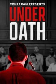 Court Cam Presents Under Oath